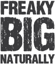 Get 'Freaky' Big Naturally